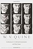 Quine, W. V.: Confessions of a Confirmed Extensionalist and Other Essays