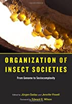 Organization of Insect Societies: From…