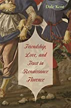 Friendship, love, and trust in Renaissance…