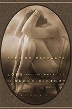 Feeling Backward: Loss and the Politics of…