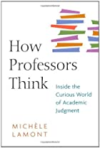 How Professors Think: Inside the Curious…