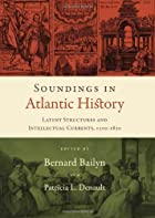 Soundings in Atlantic History: Latent…