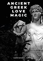 Ancient Greek love magic by Christopher A.…
