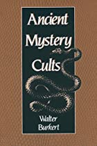 Ancient Mystery Cults (Carl Newell Jackson…