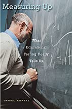 Measuring Up: What Educational Testing…