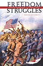 Freedom Struggles: African Americans and…