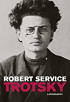 Trotsky: A Biography by Robert Service