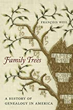 Family Trees: A History of Genealogy in…