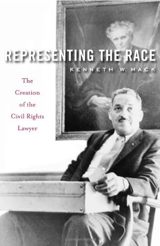 representing-the-race-the-creation-of-the-civil-rights-lawyer