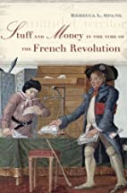 Stuff and Money in the Time of the French…