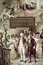 The Ideological Origins of American…
