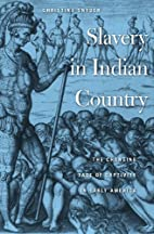 Slavery in Indian Country: The Changing Face…