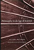 Putnam, Hilary: Philosophy in an Age of Science: Physics, Mathematics, and Skepticism