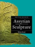 Reade, Julian: Assyrian Sculpture