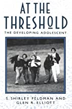 At the Threshold: The Developing Adolescent…