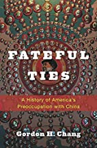 Fateful Ties: A History of America's…