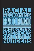 Racial Reckoning: Prosecuting America's…