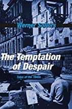 The Temptation of Despair: Tales of the…