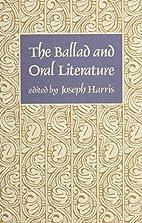 The Ballad and Oral Literature (Harvard…