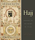 Hajj: journey to the heart of Islam by…