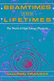 Sharon Traweek: Beamtimes and Lifetimes: The World of High Energy Physicists