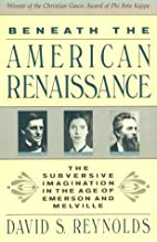 Beneath the American Renaissance: The…