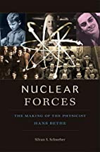 Nuclear Forces: The Making of the Physicist…