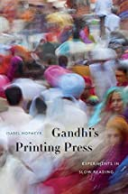 Gandhi's Printing Press: Experiments in…