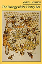The Biology of the Honey Bee by Mark L.…