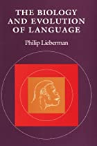 The Biology and Evolution of Language by&hellip;