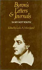 Byron's Letters and Journals, Volume I:…