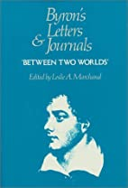 Byron's Letters and Journals, Vol. 7 by…