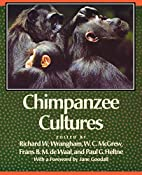Chimpanzee Cultures by Richard Wrangham