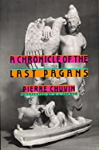 A Chronicle of the Last Pagans (Revealing…