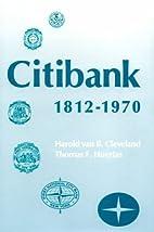Citibank, 1812-1970 (Harvard Studies in…