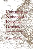 Rogers Brubaker: Citizenship and Nationhood in France and Germany