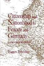 Citizenship and Nationhood in France and…