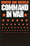 Van Creveld, Martin: Command in War