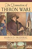 Frederick, Harold: Damnation of Theron Ware