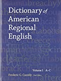 Cassidy, Frederic Gomes: Dictionary of American Regional English: A-C