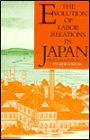 Gordon, Andrew: The Evolution of Labor Relations in Japan: Heavy Industry, 1853-1955