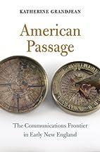 American Passage: The Communications…