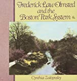 Zaitzevsky, Cynthia: Frederick Law Olmsted and the Boston Park System
