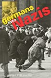 Fritzsche, Peter: Germans into Nazis