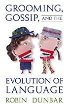 Grooming, Gossip, and the Evolution of…