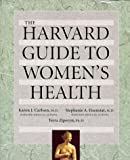 Ziporyn, Terra: The Harvard Guide to Women's Health