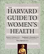 The Harvard Guide to Womens Health by Karen…