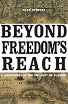 Beyond Freedom's Reach: A Kidnapping in…