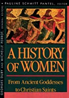 History of Women in the West, Volume I: From…
