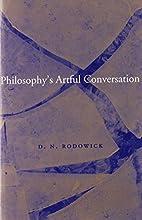 Philosophy's Artful Conversation by D. N.…